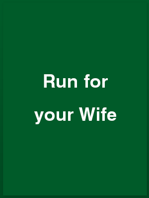 1599412_run-for-your-wife_playbill