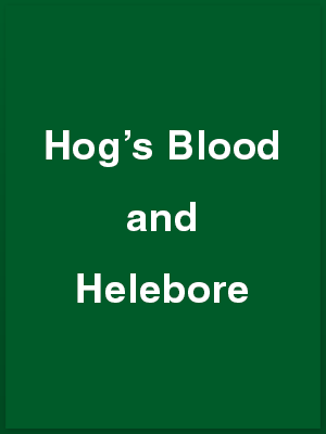 35111_hogs-blood-and-helebore_playbill