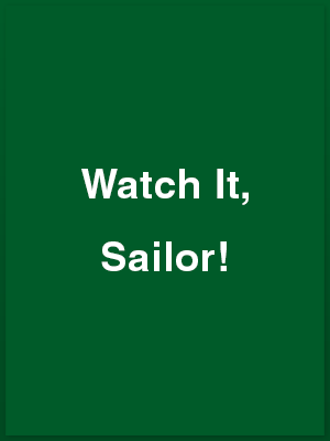 386211_watch-it-sailor_playbill