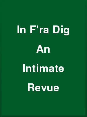 396302_in-fra-dig-an-intimate-revue_playbill