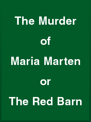 456411_the-murder-of-maria-marten-or-the-red-barn_playbill