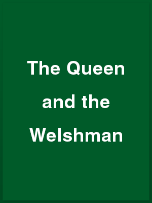 466502_the-queen-and-the-welshman_playbill
