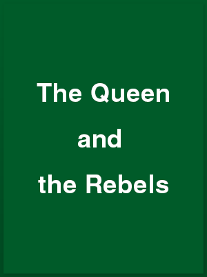 556705_the-queen-and-the-rebels_playbill