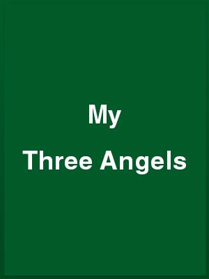737112_my-three-angels_playbill